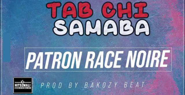 TAB CHI SAMABA PATRON RACE NOIRE mp3 image