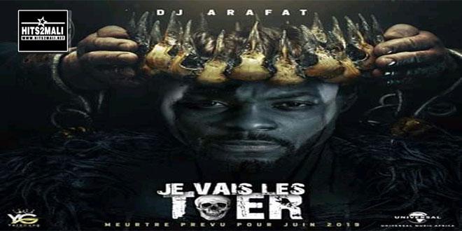 DJ ARAFAT JE VAIS LES TUER mp3 image
