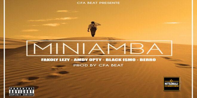 FAKOLY LEZY Ft AMDY OPTY BLACK ISMO BERRO MINIAMBA mp3 image