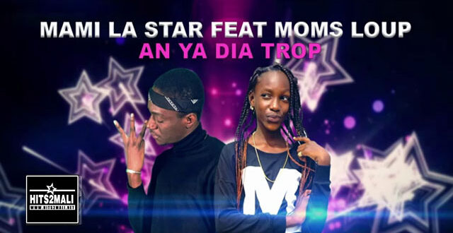 MAMI LA STAR Ft MOMS LOUP AN YA DIA TROP mp3 image