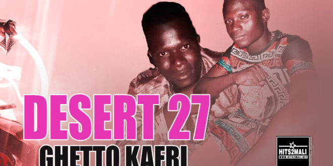 DESERT 27 GHETTO KAFRI mp3 image
