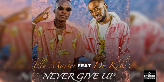 ELY MASTER Ft DR KEB NEVER GIVE UP mp3 image