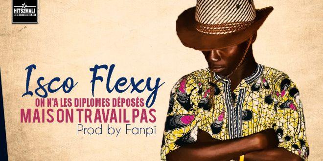 ISCO FLEXY ON A LES DIPLÔME DÉPOSÉS MAIS TRAVAIL PAS mp3 image