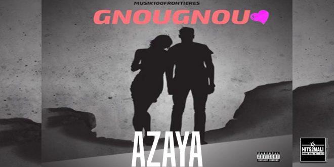 AZAYA GNOUGNOU mp3 image