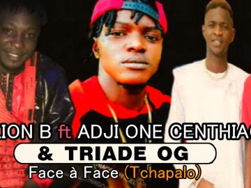 TRIADE OG Ft ADJI ONE CENTHIAGO LION B FACE A FACE TCHAPALO mp3 image