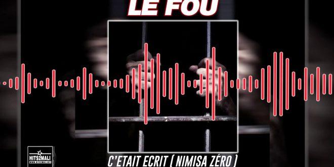 LE FOU CETAIT ECRIT NIMISSA ZERO mp3 image