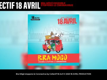 Collectif 18 Avril Bra Môgô Stoppons le Coronavirus Feat. Kedjevara Mc One Dj MoascoDj Pharaon YouTube