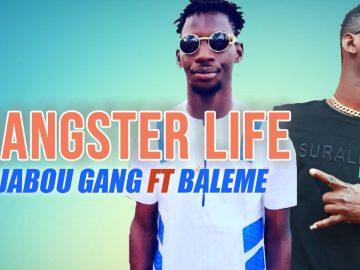 DJABOU GANG Ft BALEME GANGSTER LIFE mp3 image