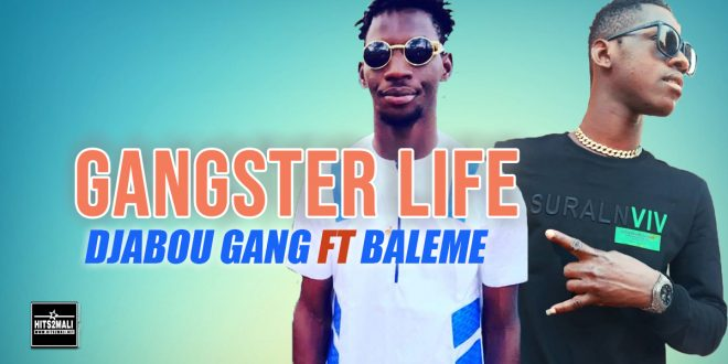 DJABOU GANG Ft BALEME GANGSTER LIFE mp3 image