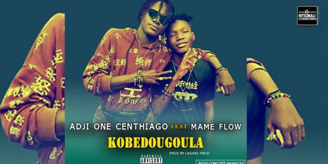 ADJI ONE CENTHIAGO Ft MAME FLOW KOBEDOUGOULA mp3 image