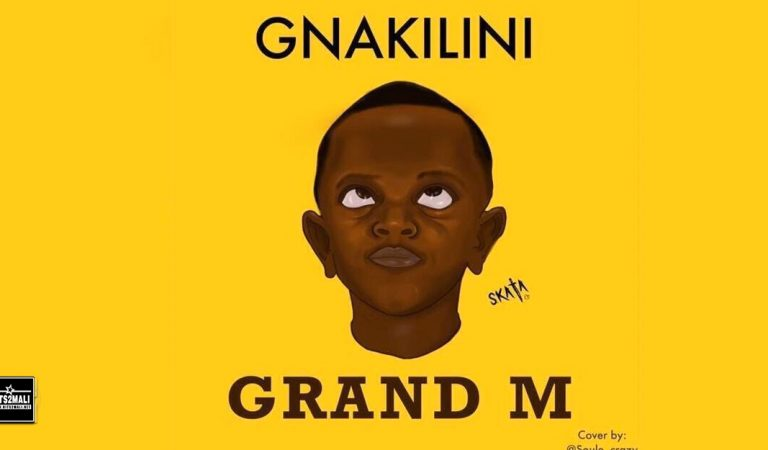 Grand M – Gnakilini (Son Officiel 2020)