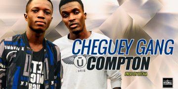 CHEGUEY GANG COMPTON mp3 image