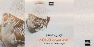 IFOLO MÔGÔ MAGNE mp3 image