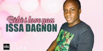 ISSA DAGNON BEBE I LOVE YOU mp3 image