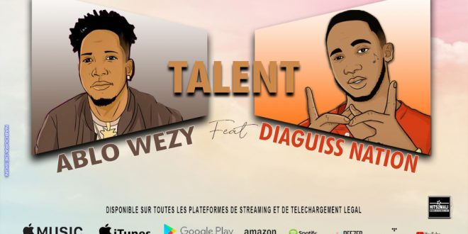 ABLO WEZY Feat DIAGUISS NATION TALENT mp3 image