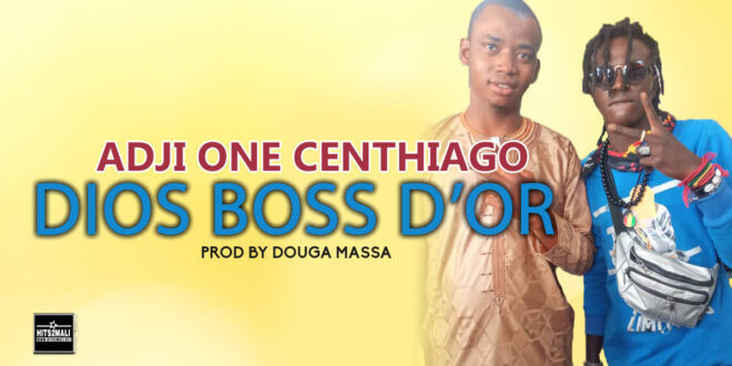 ADJI ONE CENTHIAGO DIOS BOSS DOR mp3 image