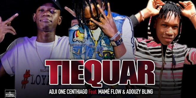 ADJI ONE CENTHIAGO Feat MAMÉ FLOW ADOUZY BLING TIEQUAR mp3 image