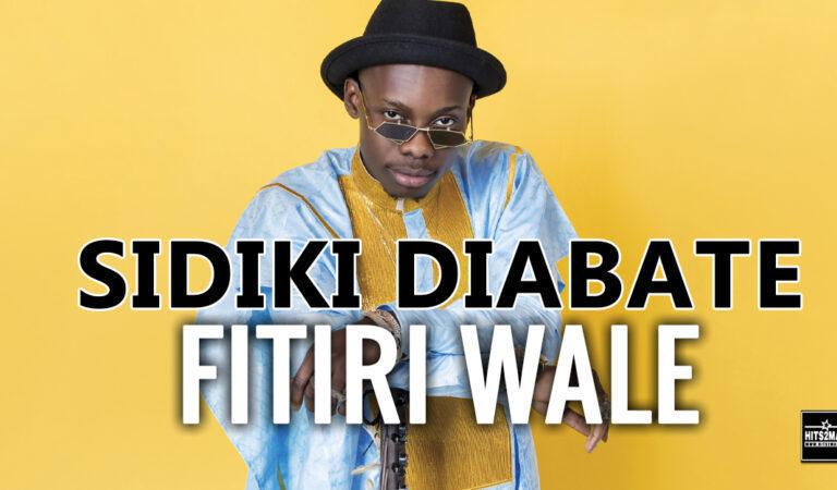 Sidiki Diabaté – Fitiri Wale (Son 2020)