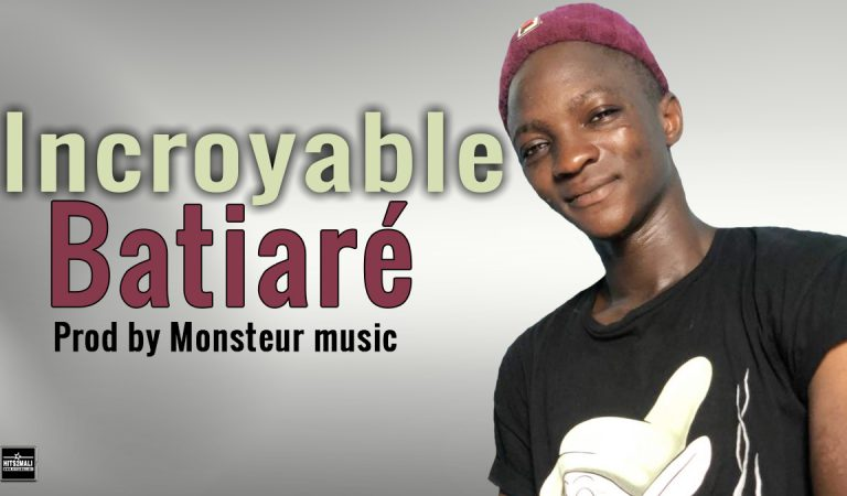 Batiaré – Incroyable ( Son Officiel 2021 )