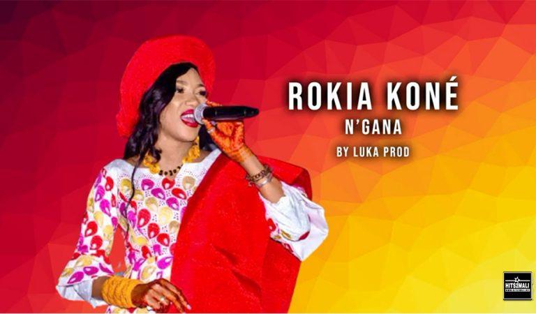 Rokia Kone – N'gana ( Son Officiel 2021 )
