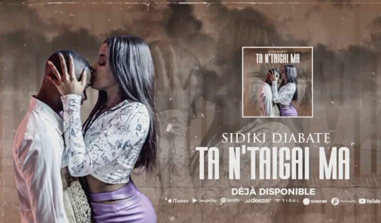 Sidiki Diabate -Ta N'taigai Ma (Son Officiel 2021)